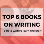 Top 6 books on writing