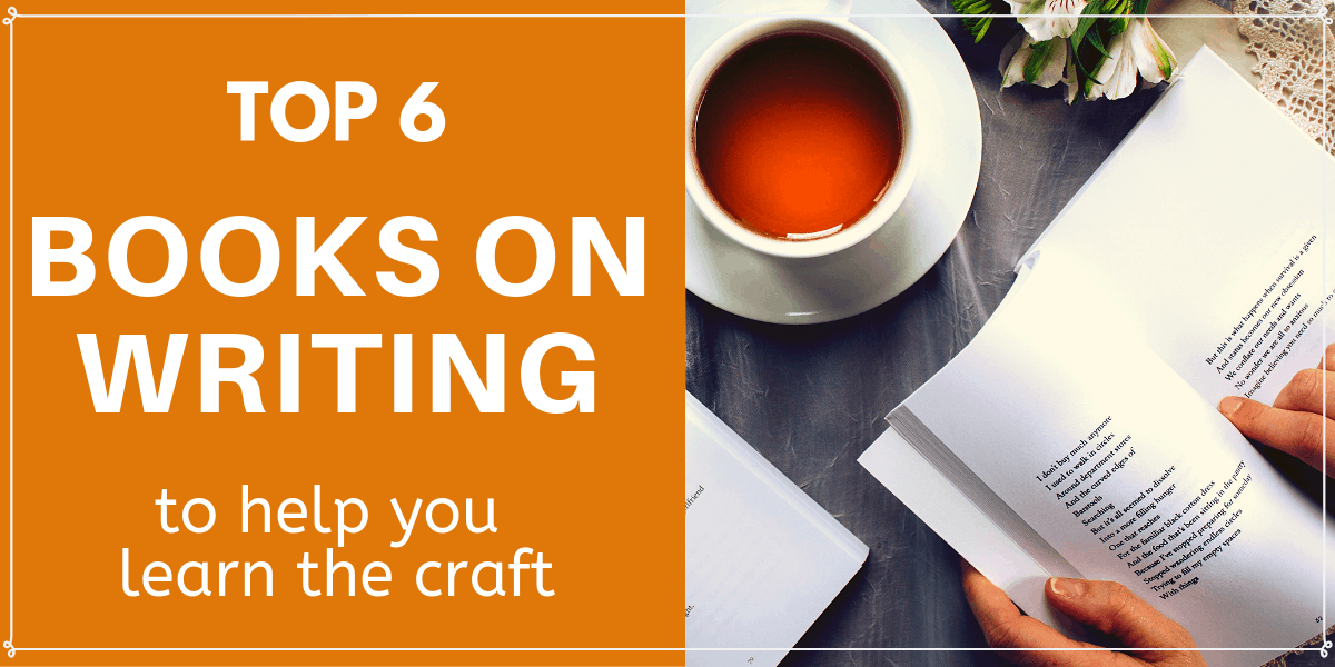 6 Books on Writing to Help You Learn the Craft