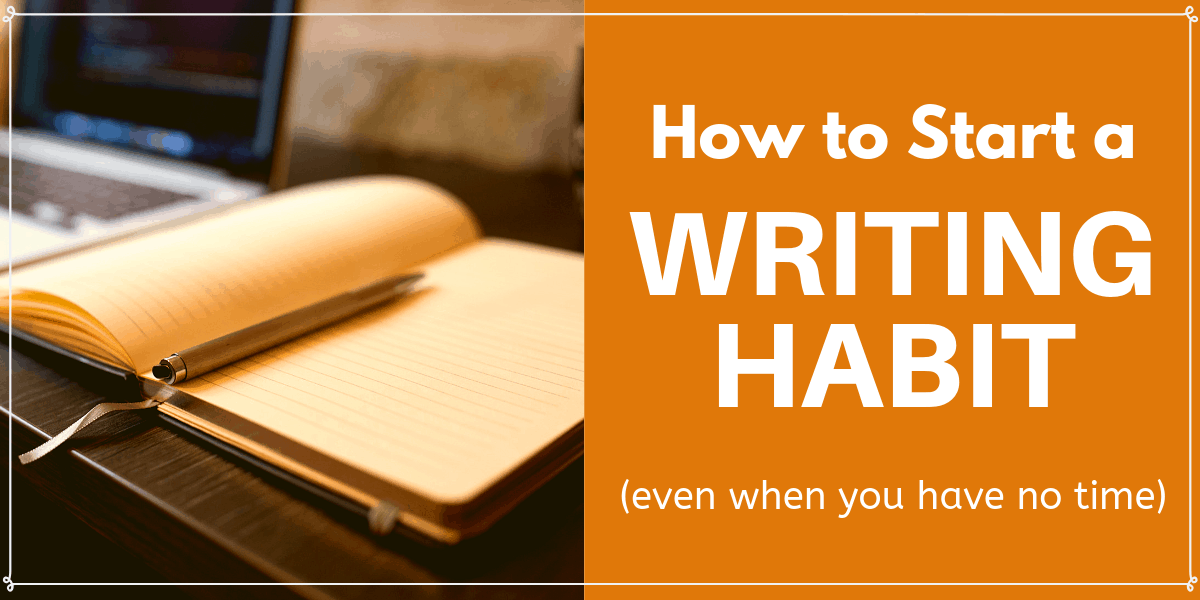 How to Start a Writing Habit