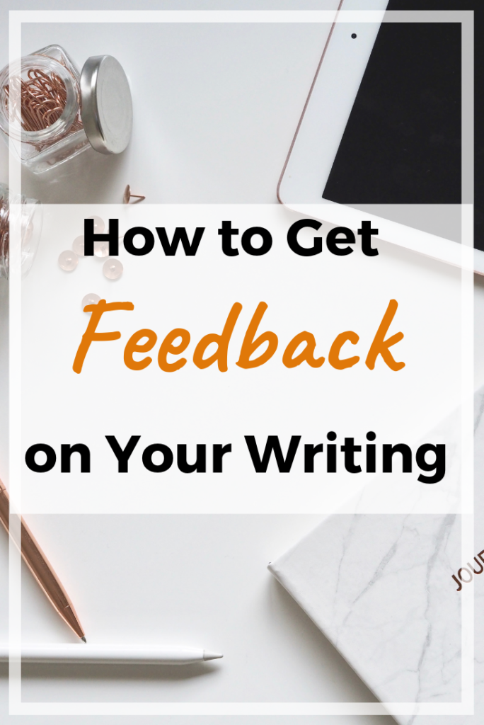 how to get feedback on writing pin