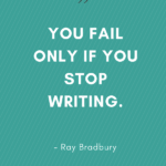 Inspirational and Motivational Writing Quote for Writers