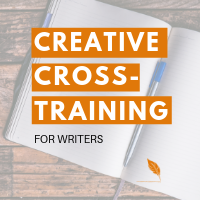Creative Cross-Training Course for Writers