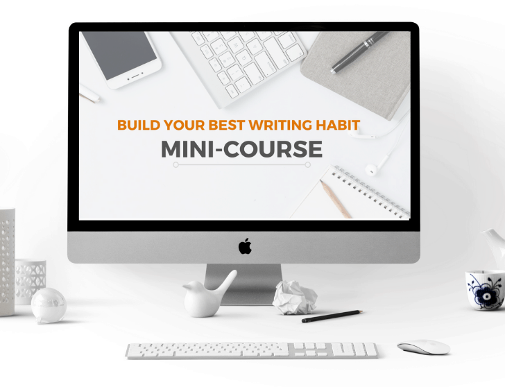 Build Your Best Writing Habit Mini-Course