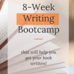"""open book with overlay text """"8-Week Writing Bootcamp"""""""